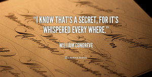 quote-William-Congreve-i-know-thats-a-secret-for-its-74193.png