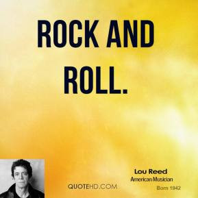 Related Pictures rock and roll quotes