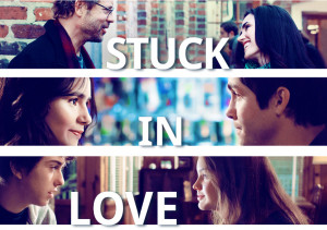 Late Night Movie Watch: Stuck In Love