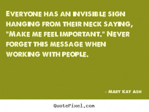 quotes about motivational by mary kay ash make your own quote picture