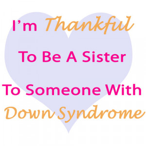 ... the words (thankful, down syndrome), this is an easy and cute design