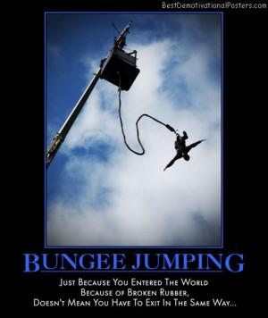 bungee-jumping-bungee-jump-world-broken-rubber-best-demotivational ...