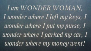 Quote I am Wonder Woman