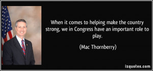 When it comes to helping make the country strong, we in Congress have ...