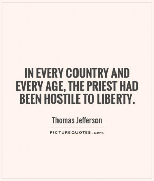 Thomas Jefferson Quotes Country Quotes Liberty Quotes