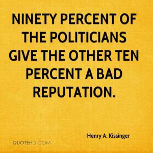 Henry Kissinger Quotes Henry Kissinger Quotes