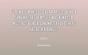 quote-Jessie-J-i-always-wanted-to-be-an-artist-131254_2.png