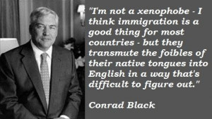 Conrad black famous quotes 54