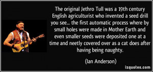 was a 19th century English agriculturist who invented a seed drill ...
