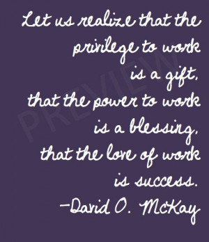 work is a blessing that the love of work is success lds mormon instant ...