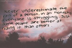 ... struggle personal rant underestimate staypozitive hiding everything