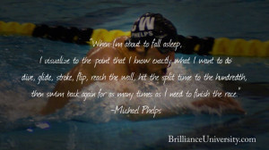 Michael Phelps Motivational Quotes When I am about to fall asleep, I ...