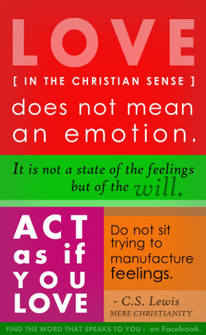 love in the christian sense (c.s. lewis quote)