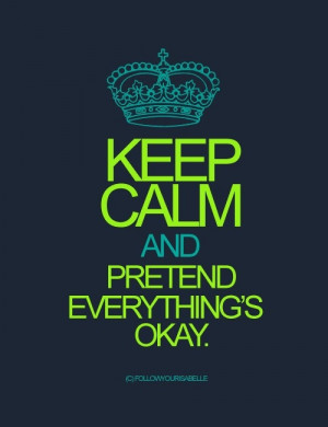 Keep Calm... Quotes