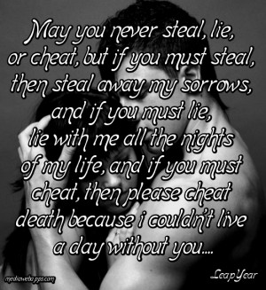 May you never steal, lie, or cheat, but if you must steal, then steal ...