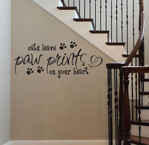 ... CATS-Leave-Paw-Prints-On-Your-Heart-Vinyl-Wall-Decal-Sticker-Art-Quote