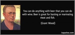 More Grant Wood Quotes