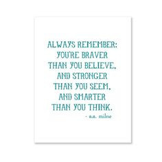 ... job starting. Always Remember /// A.A. Milne quote print via etsy $6