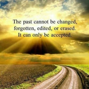 Accept the past & move forwaed