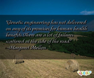 Genetic engineering has not delivered on any of its promises for human ...