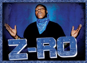 Rapper Z Ro Famous Quotes Sayings About Success Inspirational Picture