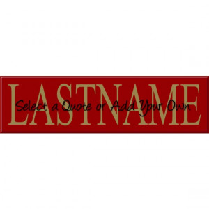 ... Family Name Sign - Personalized Family Name Sign - Choose your quote