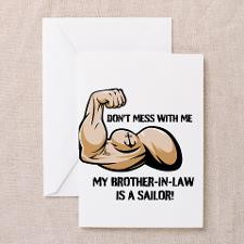 DONT MESS WITH ME MY BROTHER-IN-LAW IS A SAILOR Gr for