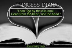 lead from the heart not the head # princessdiana # inspirationalquotes ...