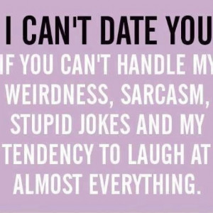 Can't date someone if...