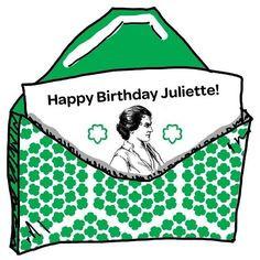 Juliette, Happy Birthday, Juliette Low Birthday, Birthdays, Juliette ...