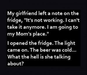 """Min flickvän lämnade en lapp på kylskåpet, """"Jag orkar inte mer ..."""