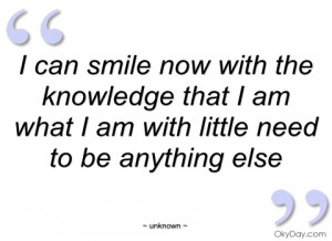 can smile now with the knowledge that i unknown