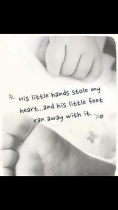 ... quote for my tattoo for my son with his hand and footprint. Love it