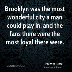 Pee Wee Reese Quotes