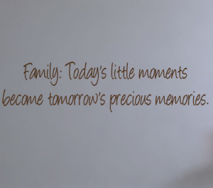 Family Precious Memories Wall Decal