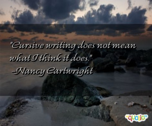 cursive quotes follow in order of popularity. Be sure to bookmark ...
