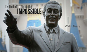 It's kind of fun to do the impossible . - Walt Disney