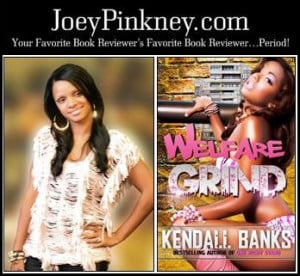 ... .com Author Interview Trailer - Kendall Banks - Welfare Grind