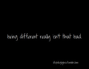 tumblr quotes about being different
