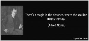 More Alfred Noyes Quotes