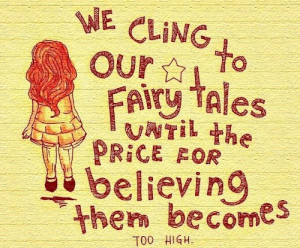 fairy tales quote growing up