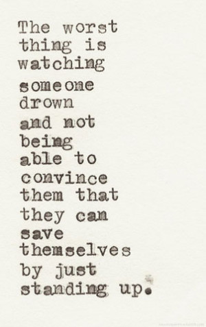 quote depression quotes relationships white friends drowning Personal ...