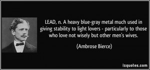 LEAD, n. A heavy blue-gray metal much used in giving stability to ...