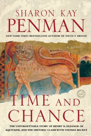 "Start by marking ""Time and Chance (Henry II & Eleanor of Aquitaine ..."