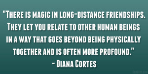 There is magic in long-distance friendships. They let you relate to ...