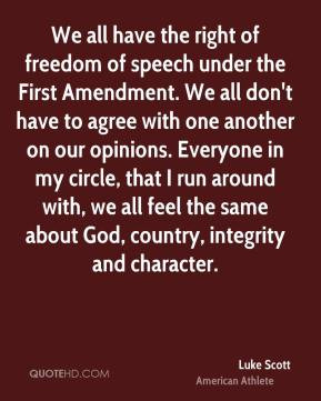 We should silence anyone who opposes the right to freedom of speech.