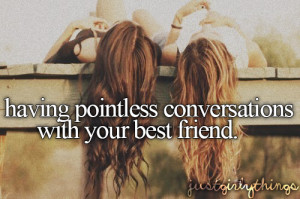 ... , besties, conversations, cute, guys, me, pointless, quotes, reality