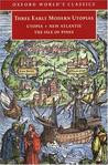 Three Early Modern Utopias: Thomas More, Utopia; Francis Bacon, New ...