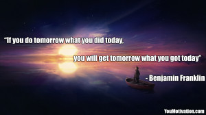 Picture-Quote-By-Benjamin-Franklin-If-you-do-tomorrow-what-you-did ...