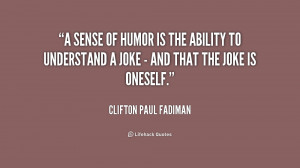 ... -Clifton-Paul-Fadiman-a-sense-of-humor-is-the-ability-5-178391.png